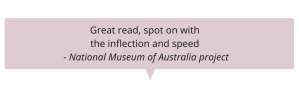 Great read, spot on with the inflection and speed - National Museum of Australia project